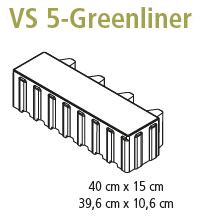 VS 5® Greenliner